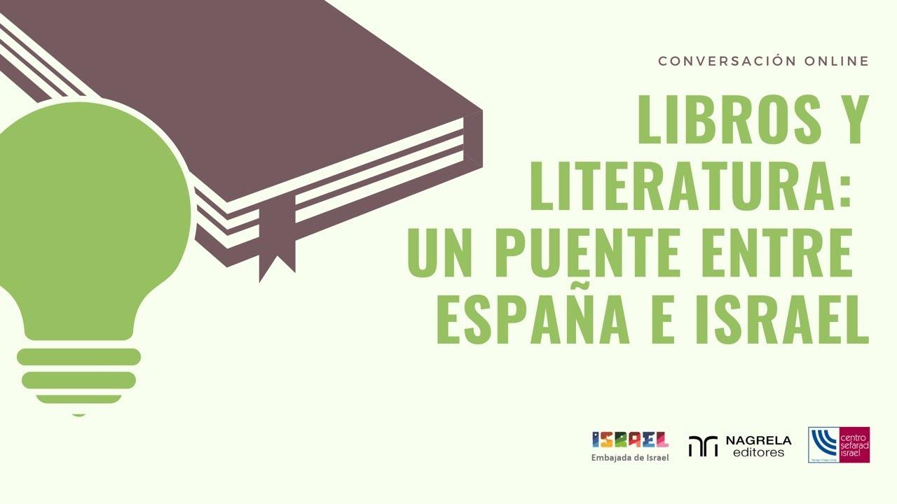 🔴EN DIRECTO: Libros y Literatura: Un puente entre España e Israel