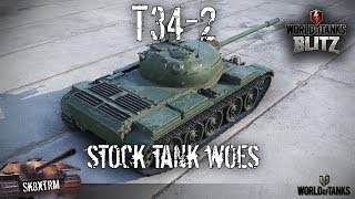 T34-2 - Stock Tank Woes - Wot Blitz
