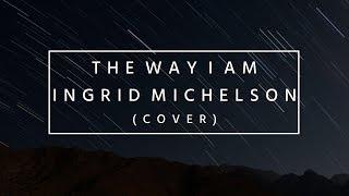 The Way I Am (Acapella Cover) ||| Krista Uvero