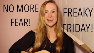 NO MORE FEAR - Freaky Friday the Musical! (Acoustic Cover)