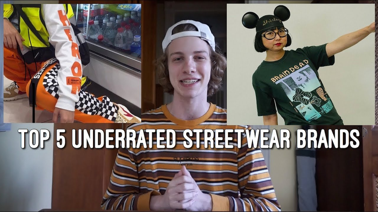 Top 5 underrated streetwear brands youtube top 5 underrated streetwear brands malvernweather Choice Image
