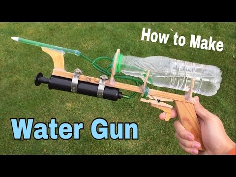 How to Make a Water Gun at Home - Very Powerful - Easy Way - Tutorial