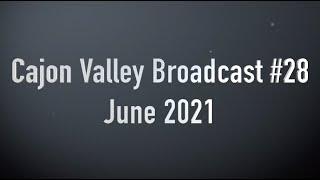 CV Broadcast #28 June 2021