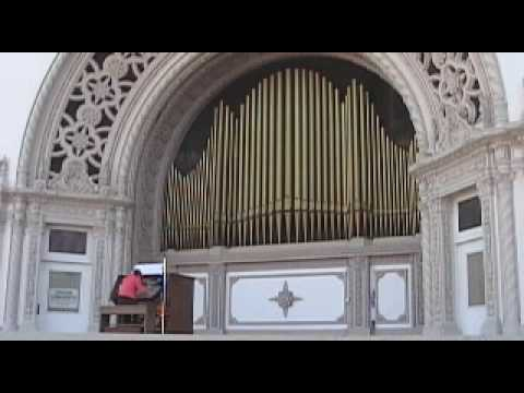 One of the world's largest outdoor pipe organs @ Balboa Park