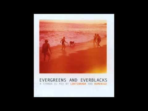 Evergreens & Everblacks