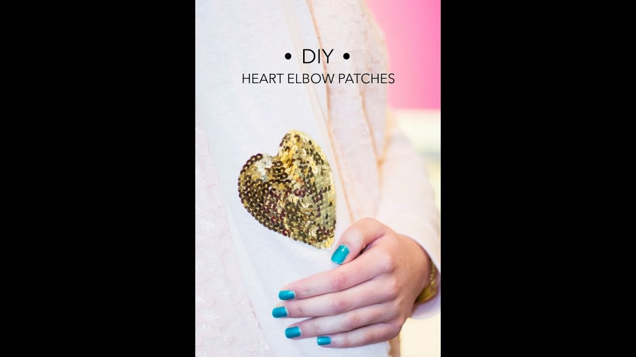 DIY Sequined Heart Elbow Patches - YouTube