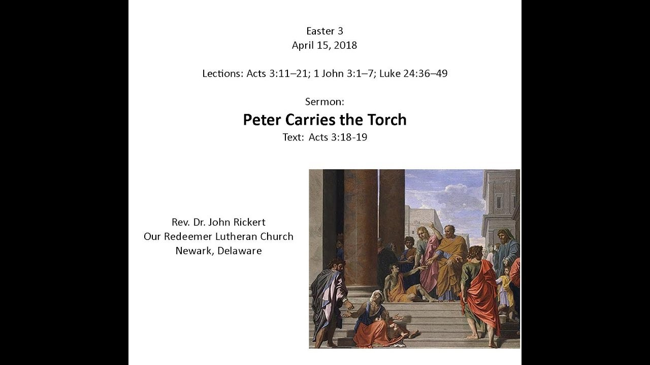 Acts 3:18-19 Peter Carries the Torch – a sermon | Our