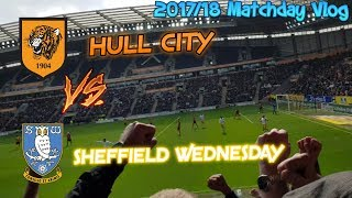 *Safety In The Championship* SWFC VS HULL CITY AWAY 201718 MATCHDAY VLOG! HUFC 0-1 SWFC!