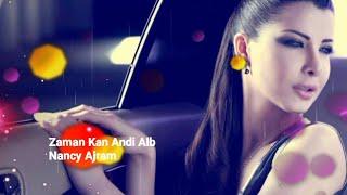 Nancy Ajram - Zaman Kan [Lirik dan Terjemahan]