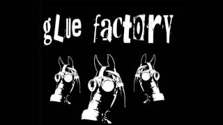 Glue Factory - Incredible Shrinking Human Race