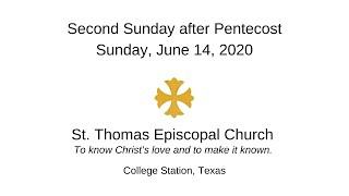 Second Sunday after Pentecost   June 14, 2020