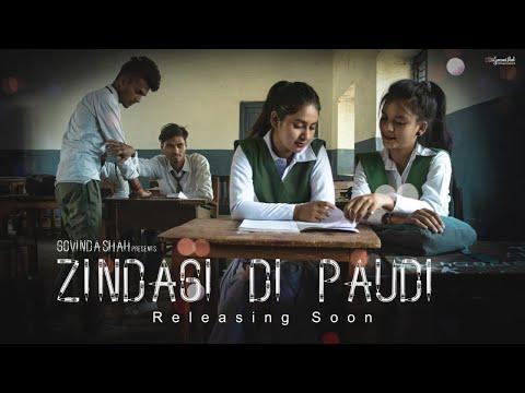 Zindagi Di Paudi Trailler school life story Millind Gaba   Jannat Zubair,    New Song 2019