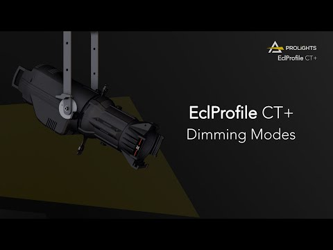 PROLIGHTS Ecl ProfileCT+: Dimming Modes