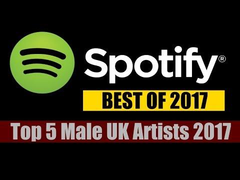 Spotify 2017 | Top 5 Male UK Artists 2017 | ChartExpress