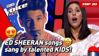 TOP 10 | Beautiful ED SHEERAN songs covered in The Voice Kids (part 2) 😍