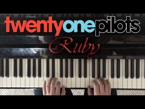 Ruby | twenty one pilots Piano Cover