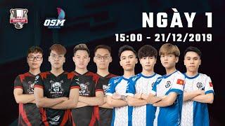 [OGN Super Match 2019] Ngày 1: Refund Gaming, Sky Gaming Daklak, OGN Entus Force, SKT T1...