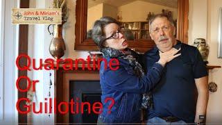 Quarantine or Guillotine?