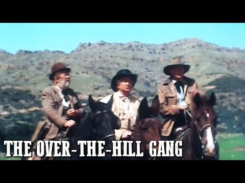 the-over-the-hill-gang-|-classic-western-|-wild-west-|-cowboy-film-|-classic-westerns-|-english