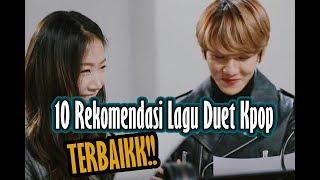 Gambar cover 10 Rekomendasi Lagu Duet Kpop dengan vocal terbaikk 😁😊