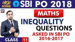 Inequality Questions | Maths | Class 11 | SBI PO 2018 | 10:00 am Sp...