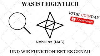 FFDK COINDAY - Was ist NEBULAS ? Ist NEBULAS das neue und bessere Google ?