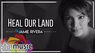 Watch Jamie Rivera Heal Our Land video