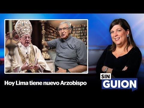 Hoy Lima tiene nuevo Arzobispo - SIN GUION con Rosa María Palacios