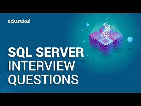 SQL Server Interview Questions And Answers | SQL Server Interview Preparation | Edureka
