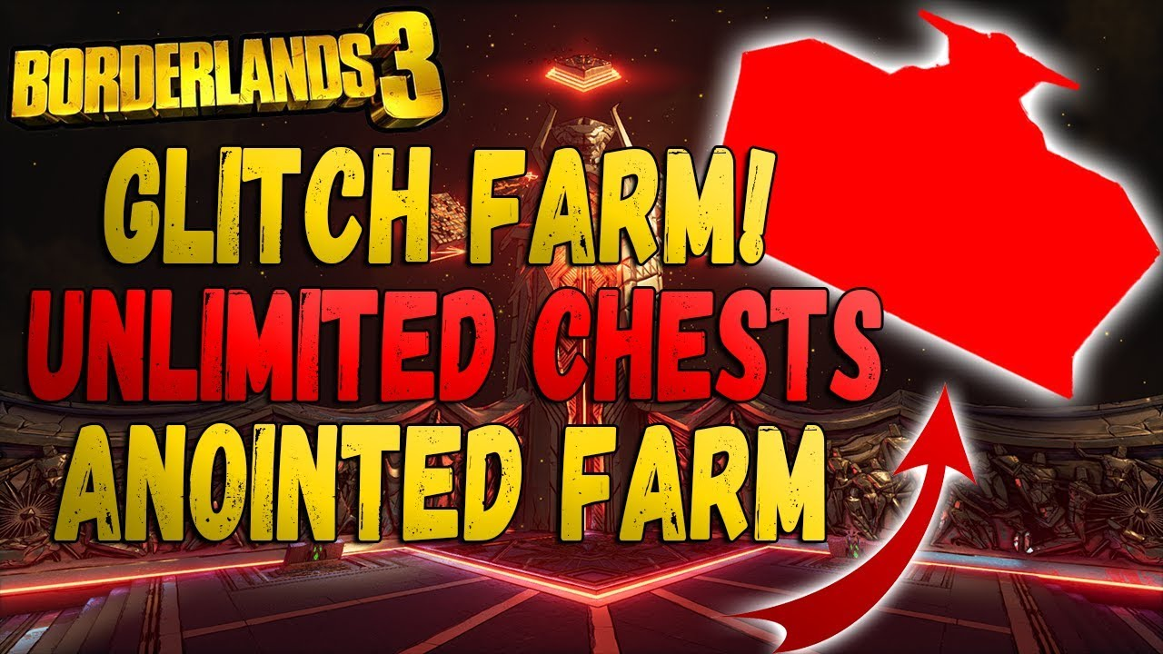 Borderlands 3 INSANE GLITCH FARM! UNLIMITED Chests! Anointed & Legendary Item Farm! After Patch! thumbnail
