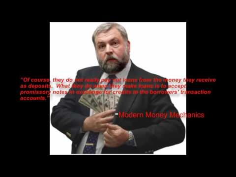 Federal Reserve Executive Banker exposes the truth: How money is created, Modern Money Mechanics