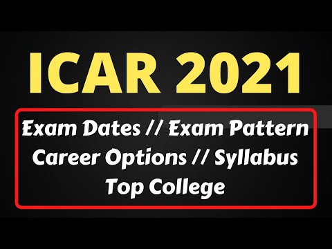 ICAR AIEEA 2021 Complete Information // Exam Dates // Exam Pattern // Career Option // Top College