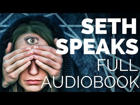 Seth Speaks Audiobook Full (Jane Roberts)