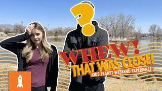 Kids Planet Weekend Experience | Now What? - Did You Know We're Not On Our Own?