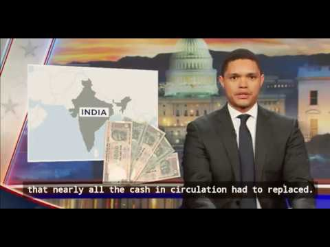 Trevor noah daily show on India's cash currency ban and compulsory national anthem.