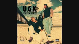 U.G.K. Underground Kingz - The Southern Way