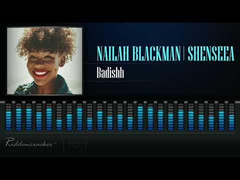 Nailah Blackman Feat. Shenseea - Badishh [Soca 2018] [HD]