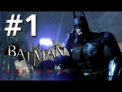 Road To Arkham Knight - Batman Arkham City - Walkthrough - Part 1 - Welcome Party