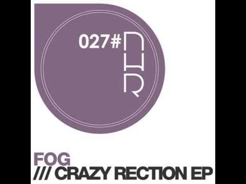 Fog - Loom Bunnies [Original Mix] NHR027
