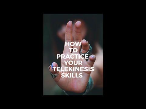 HOW TO PRACTICE YOUR TELEKINESIS SKILLS