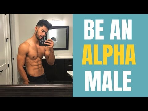 How To Be An Alpha Male   Be The Bad Boy Women Want