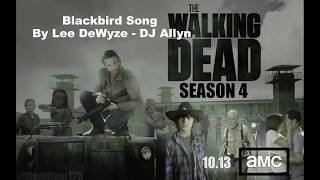 Blackbird Song By Lee DeWyze - The Walking Dead Season 4