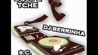 Novo Electro House Remix [EQUIPE TCHE e  DJ BERRINHA]
