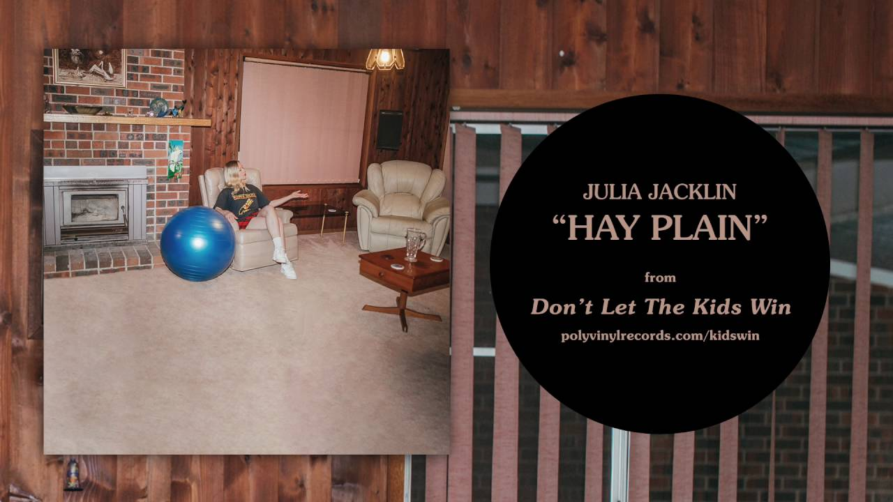 julia-jacklin-hay-plain-official-audio-polyvinylrecords