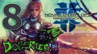 Starcraft 2 - Нова: Незримая Война | Темные Небеса | Часть 8 (Эксперт) (Нова: Секретная Операция)