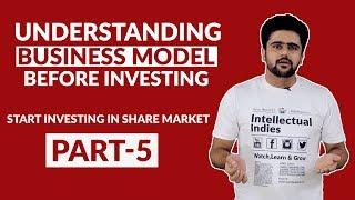 Understanding Business Model Before Investing | Share Market Part 5