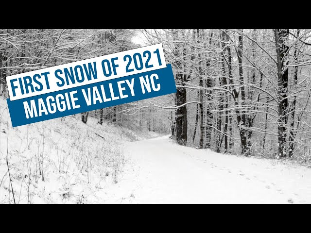 First Snow in Maggie Valley for 2021