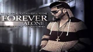 Forever Alone   Farruko Original) (Con Letra) (Farruko Edition) ► VIDEO REGGAETON 2013