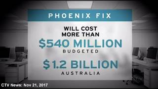 Major problems with CRA and Phoenix pay system