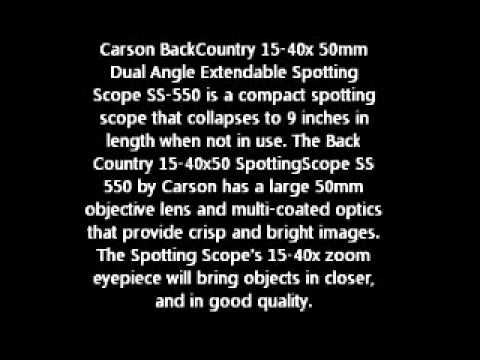 $99 for a Carson BackCountry Spotting Scope 15-40x 50mm Dual Angle Extendable Scope